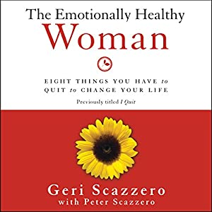 The Emotionally Healthy Woman Audiobook