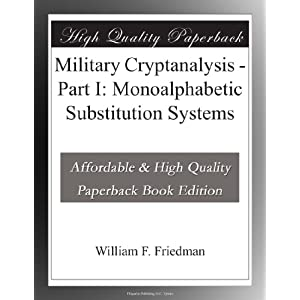 Military Cryptanalysis - Part I: Monoalphabetic Substitution Systems