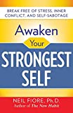 Awaken Your Strongest Self (0071742239) by Fiore, Neil