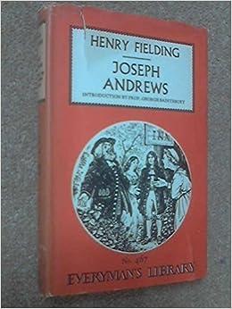 morality in henry fieldings novels joseph 2010-6-15 jones:position in english literature fielding's theory of realism features of fielding's novels henry fielding  fielding's novel, joseph andrews 1.