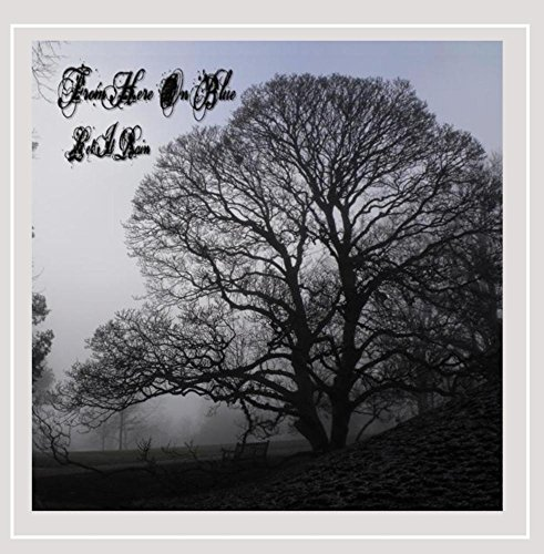 From Here On Blue - Let It Rain