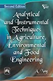 img - for ANALYTICAL AND INSTRUMENTAL TECHNIQUES IN AGRICULTURE, ENVIRONMENTAL AND FOOD ENGINEERING book / textbook / text book