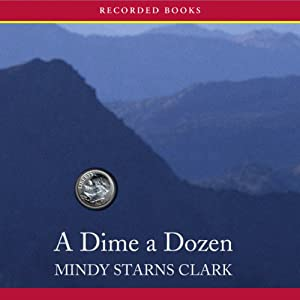 A Dime a Dozen: The Million Dollar Mysteries | [Mindy Starns Clark]