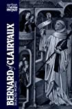 Bernard of Clairvaux: Selected Works (0809129175) by Evans, G. R.