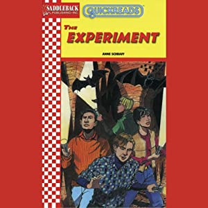The Experiment: Quickreads | [Anne Schraff]