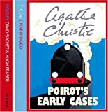 Agatha Christie Poirot's Early Cases: Complete & Unabridged
