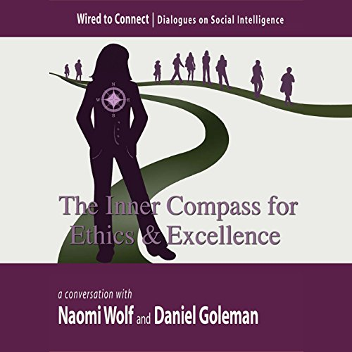 the-inner-compass-for-ethics-and-excellence-wired-to-connect-book-6-english-edition