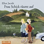 Frau Schick räumt auf | Ellen Jacobi