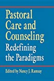 img - for Pastoral Care & Counseling: Redefining the Paradigms book / textbook / text book