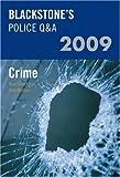 Blackstone's Police Q&A: Crime 2009 (Police Q & A)