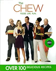 The Chew: Food. Life. Fun