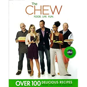 The Chew: Food. Life. Fun.
