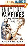 Emotional Vampires: Dealing With People Who Drain You Dry: Dealing With People Who Drain You Dry