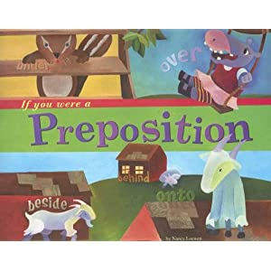 If You Were a Preposition (Word Fun)