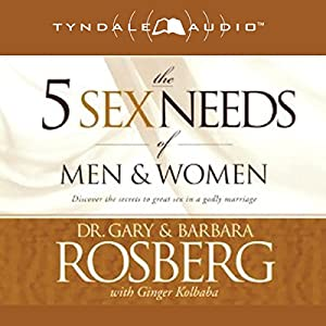 The 5 Sex Needs of Men & Women Audiobook