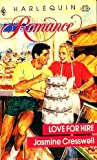 Love For Hire (Harlequin Romance) (0373031769) by Jasmine Cresswell