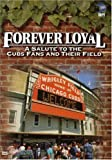 Forever Loyal: Salute to Chicago Cubs Fans [DVD] [2003] [Region 1] [US Import] [NTSC]