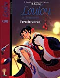 Loulou de Montmartre, Tome 20 : French cancan