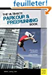 The Ultimate Parkour & Freerunning Bo...