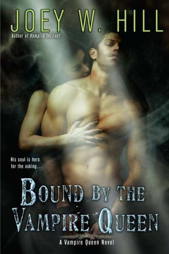 Image of Bound by the Vampire Queen (Vampire Queen Novels (Quality))
