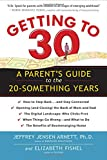 img - for Getting to 30: A Parent's Guide to the 20-Something Years book / textbook / text book