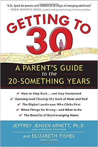 Getting to 30 by Jeffrey Jensen Arnett and Elizabeth Fishel