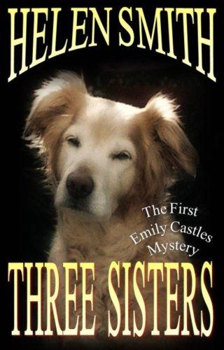 Three Sisters (The Emily Castles Mysteries)