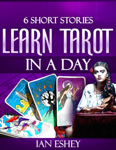 EBook Six Short Stories: Learn Tarot In A Day (English