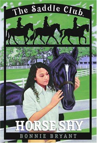 Horse Shy (The Saddle Club #2), Bonnie Bryant