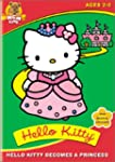 Hello Kitty Becomes Princess [Import]