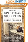 There's a Spiritual Solution to Every...