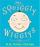 img - for The Squiggly Wigglys book / textbook / text book