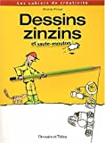 Dessins zinzins et saute-mouton