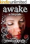 Awake: A Fairytale (Fairytale Trilogy...