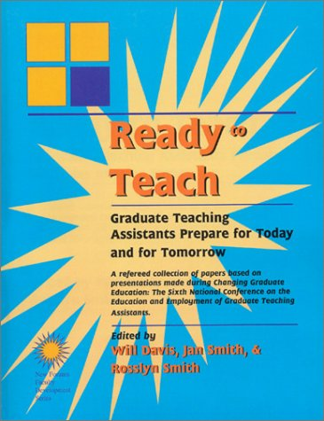 Ready To Teach: Graduate Teaching Assistants Prepare for Today and for Tomorrow