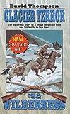 Glacier Terror (Wilderness #52)