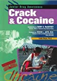 img - for Crack & Cocaine (Jr Drug) (Junior Drug Awareness) book / textbook / text book