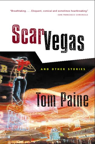 Scar Vegas: And Other Stories, Tom Paine