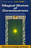 Magical States of Consciousness (Llewellyn Inner Guide Series) (0875421946) by Melita Denning