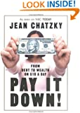 Pay It Down! From Debt to Wealth on $10 a Day