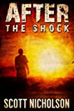 After: The Shock (AFTER post-apocalyptic series, Book 1)