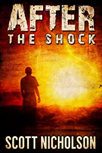 After: The Shock by Scott Nicholson ebook deal