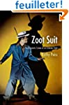 Zoot Suit: The Enigmatic Career of an...