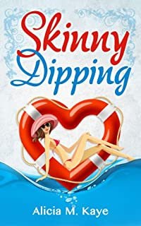 Skinny Dipping by Alicia M Kaye ebook deal