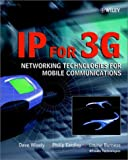 IP for 3G :  networking technologies for mobile communications /