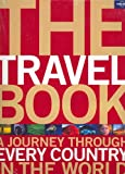 The Travel Book: A Journey Through Every Country in the World (Lonely Planet Pictorial)