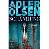 """Sch�ndung: Der zweite Fall f�r Carl M�rck, Sonderdezernat Q Thrillervon """"Jussi Adler-Olsen"""""""