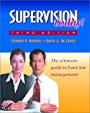 Supervision Today! (3rd Edition) (013025441X) by Robbins, Stephen P.