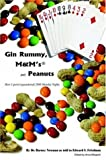 Gin Rummy, M&M's and Peanuts: How I spent (squandered) 2000 Monday Nights