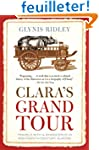 Clara's Grand Tour: Travels With a Rh...